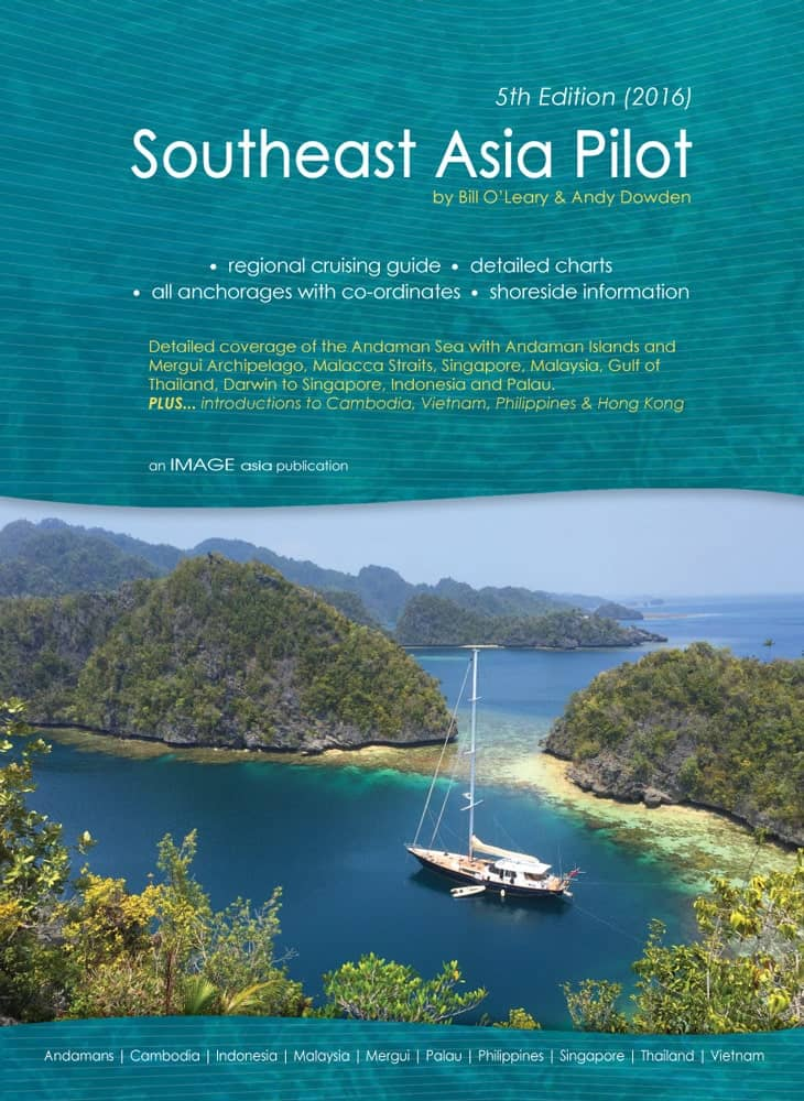 Southeast Asia Pilot at Royal Phuket Marina